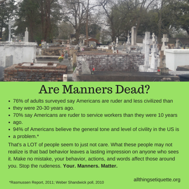 Are Manners Dead-